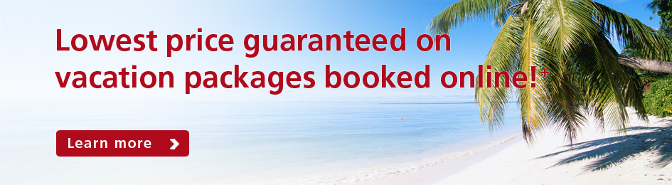 Lowest price guaranteed on vacation packages booked online!+